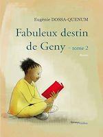 Download this eBook Le fabuleux destin de Geny - Tome 2