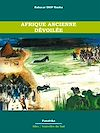 Télécharger le livre :  Afrique ancienne dévoilée