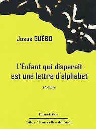 Téléchargez le livre :  L'Enfant qui disparaît est une lettre d'alphabet