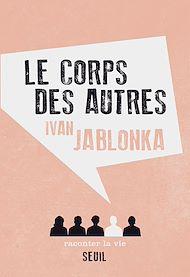 Téléchargez le livre :  Le Corps des autres