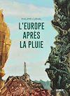 Télécharger le livre :  L'Europe après la pluie