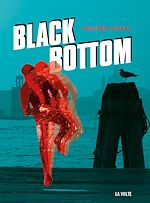 Download this eBook Black Bottom