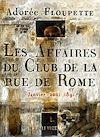 Télécharger le livre :  Les Affaires du Club de la rue de Rome