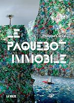 Download this eBook Le Paquebot immobile