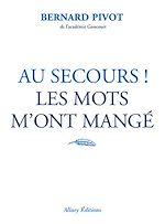 Download this eBook Au secours ! Les mots m'ont mangé