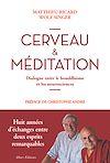 Télécharger le livre :  Cerveau et méditation. Dialogue entre le bouddhisme et les neurosciences