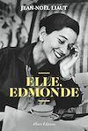 Télécharger le livre :  Elle, Edmonde