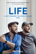 Download this eBook Life - Il était condamné, son jumeau l'a sauvé
