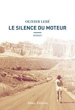 Download this eBook Le Silence du moteur