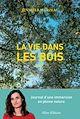 Télécharger le livre : La vie dans les bois