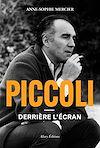 Télécharger le livre :  Piccoli - Derrière l'écran