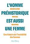 Télécharger le livre :  L'homme préhistorique est aussi une femme
