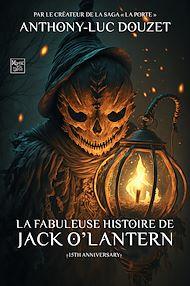 Téléchargez le livre :  La Fabuleuse Histoire de Jack O'Lantern