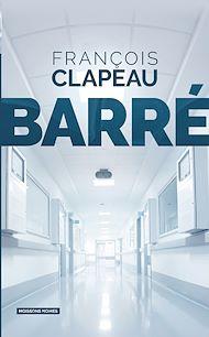 Téléchargez le livre :  Barré