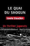 Télécharger le livre :  Le quai du shogun