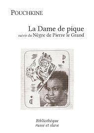 Téléchargez le livre :  La Dame de pique - Le Nègre de Pierre le Grand