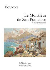 Téléchargez le livre :  Le Monsieur de San Francisco