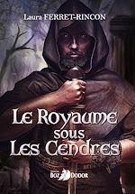 Download this eBook Le royaume sous les cendres