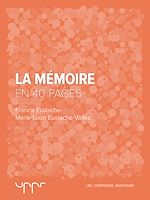 Télécharger cet ebook : La mémoire - En 40 pages