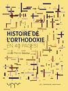 Télécharger le livre :  Histoire de l'orthodoxie
