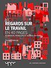 Télécharger le livre :  Regards sur le travail - Robinson, Pénélope et autres mythes - En 40 pages