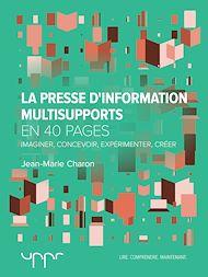 Téléchargez le livre :  La presse d'information multisupports