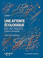 Téléchargez le livre :  Une attente écologique - Tome 1