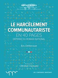 Téléchargez le livre :  Le harcèlement communautariste