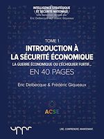 Download this eBook Introduction à la sécurité économique - Tome 1