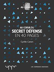 Téléchargez le livre :  Au cœur du secret défense