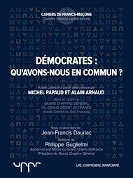 Téléchargez le livre :  Démocrates : qu'avons-nous en commun?