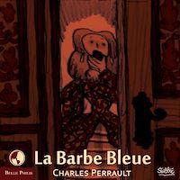 Téléchargez le livre numérique:  La Barbe bleue