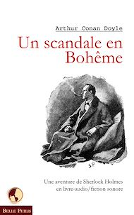 Téléchargez le livre :  Un scandale en Bohême