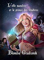 Download this eBook L'elfe maudite et le prince des ténèbres