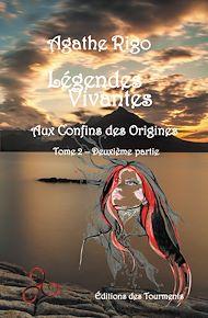 Téléchargez le livre :  Légendes Vivantes - Tome 2 - Partie II