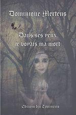 Download this eBook Dans ses yeux je voyais ma mort