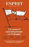 Télécharger le livre :  Esprit mars 2019 Un nouvel autoritarisme en Pologne