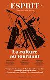 Télécharger le livre :  Esprit - La culture au tournant