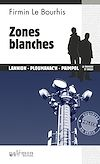 Télécharger le livre :  Zones blanches