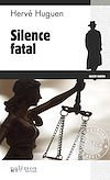Télécharger le livre :  Silence fatal