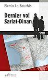 Télécharger le livre :  Dernier vol Sarlat-Dinan