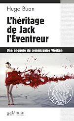 Téléchargez le livre :  L'héritage de Jack l'Éventreur