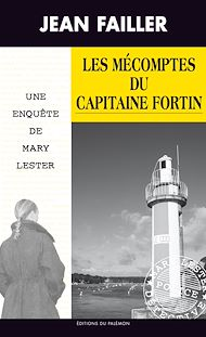 Téléchargez le livre :  Les mécomptes du capitaine Fortin