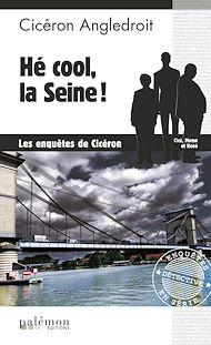 Téléchargez le livre :  Hé cool, la Seine !