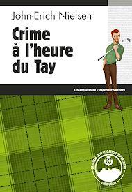 Téléchargez le livre :  Crime à l'heure du Tay