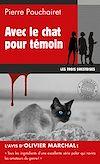 Télécharger le livre :  Avec le chat pour témoin