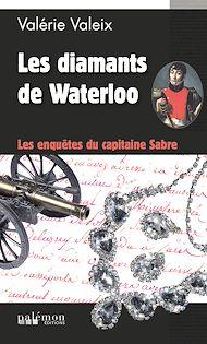 Téléchargez le livre :  Les diamants de Waterloo