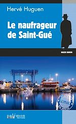 Download this eBook Le naufrageur de Saint-Gué