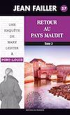 Télécharger le livre :  Retour au pays maudit - Tome 2