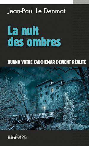 Téléchargez le livre :  La nuit des ombres
